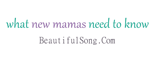 what new mamas need to know