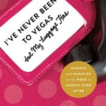 I've Never Been To Vegas { a book review}