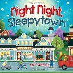 Night Night Sleepytown–another fun bedtime story!