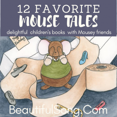 13 Favorite Mouse Tales — add these to your bookshelf!